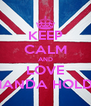 KEEP CALM AND LOVE AMANDA HOLDEN - Personalised Poster A4 size