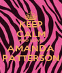 KEEP CALM AND LOVE AMANDA PATTERSON - Personalised Poster A4 size