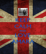 KEEP CALM AND LOVE AMARA - Personalised Poster A4 size