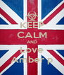 KEEP CALM AND Love Amber p - Personalised Poster A4 size