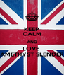 KEEP CALM AND LOVE  AMETHYST SLENDER - Personalised Poster A4 size