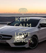 KEEP CALM AND LOVE AMG'S - Personalised Poster A4 size