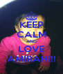 KEEP CALM AND LOVE AMIRAH!!! - Personalised Poster A4 size