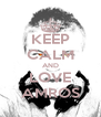 KEEP CALM AND LOVE AMROS - Personalised Poster A4 size