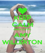 KEEP CALM AND LOVE AMY WILLERTON - Personalised Poster A4 size
