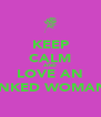 KEEP CALM AND LOVE AN INKED WOMAN - Personalised Poster A4 size
