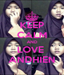 KEEP CALM AND LOVE  ANDHIEN - Personalised Poster A4 size