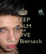 KEEP CALM AND LOVE Andy Biersack - Personalised Poster A4 size
