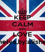 KEEP CALM AND LOVE anelya,by:alisher - Personalised Poster A4 size