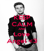 KEEP CALM AND Love Angel <3 - Personalised Poster A4 size