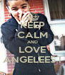 KEEP CALM AND LOVE ANGELEES ! - Personalised Poster A4 size