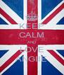 KEEP CALM AND LOVE ANGIIE - Personalised Poster A4 size