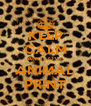 KEEP CALM AND LOVE ANIMAL PRINT - Personalised Poster A4 size