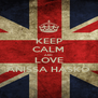 KEEP CALM AND LOVE ANISSA HASKO - Personalised Poster A4 size