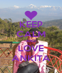 KEEP CALM AND LOVE ANKITA - Personalised Poster A4 size