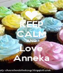 KEEP CALM AND Love Anneka - Personalised Poster A4 size