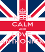 KEEP CALM AND LOVE  ANTHONICX  - Personalised Poster A4 size