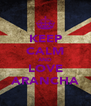 KEEP CALM AND LOVE ARANCHA - Personalised Poster A4 size