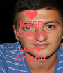 KEEP CALM AND Love  Arianit  - Personalised Poster A4 size