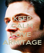 KEEP CALM AND LOVE  ARMITAGE - Personalised Poster A4 size