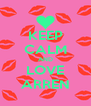 KEEP CALM AND LOVE ARREN - Personalised Poster A4 size
