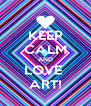 KEEP CALM AND LOVE  ART! - Personalised Poster A4 size