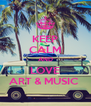 KEEP CALM AND LOVE ART & MUSIC  - Personalised Poster A4 size