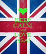KEEP CALM AND LOVE ASA! - Personalised Poster A4 size