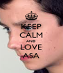 KEEP CALM AND LOVE ASA - Personalised Poster A4 size