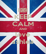 KEEP CALM AND love ashlea - Personalised Poster A4 size