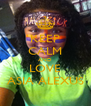 KEEP CALM AND LOVE ASIA ALEXUS - Personalised Poster A4 size