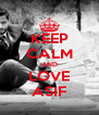 KEEP CALM AND LOVE ASIF - Personalised Poster A4 size
