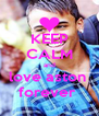 KEEP CALM and love aston  forever  - Personalised Poster A4 size
