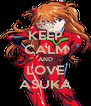 KEEP CALM AND LOVE ASUKA - Personalised Poster A4 size