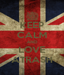 KEEP CALM AND LOVE ATRASH - Personalised Poster A4 size