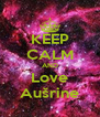 KEEP CALM AND Love Aušrine - Personalised Poster A4 size