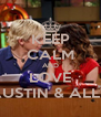 KEEP CALM AND LOVE AUSTIN & ALLY - Personalised Poster A4 size