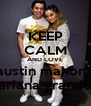 KEEP CALM AND LOVE austin mahone ariana grande - Personalised Poster A4 size