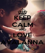 KEEP CALM AND LOVE AVALANNA - Personalised Poster A4 size