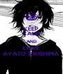 KEEP CALM AND LOVE AYATO KIRISHIMA - Personalised Poster A4 size