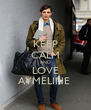 KEEP CALM AND LOVE AYMELINE  - Personalised Poster A4 size