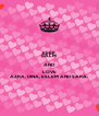 KEEP CALM AND LOVE AZRA, DINA, ESLEM AND SARA. - Personalised Poster A4 size