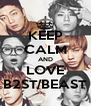 KEEP CALM AND LOVE B2ST/BEAST - Personalised Poster A4 size