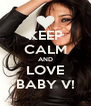 KEEP CALM AND LOVE BABY V! - Personalised Poster A4 size