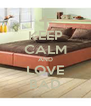 KEEP CALM AND LOVE BAD - Personalised Poster A4 size