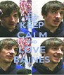 KEEP CALM AND LOVE BAINES - Personalised Poster A4 size