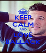KEEP CALM AND LOVE BALLACK - Personalised Poster A4 size