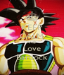 KEEP CALM AND Love Bardock - Personalised Poster A4 size