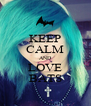 KEEP CALM AND LOVE BATS - Personalised Poster A4 size