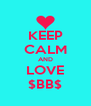 KEEP CALM AND LOVE $BB$ - Personalised Poster A4 size